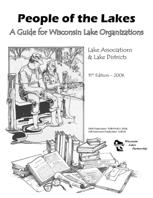 People of the Lakes: A Guide for Wisconsin Lake Organizations