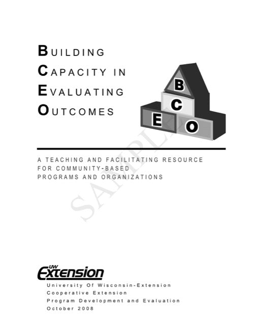 Building Capacity in Evaluating Outcomes: A Teaching and Facilitating Resource for Community-Based Programs & Organizations