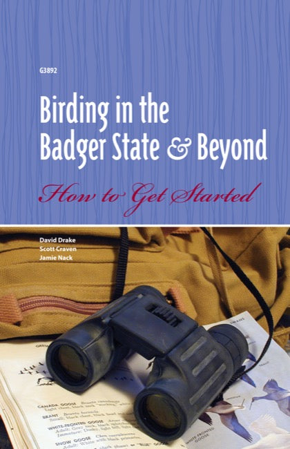Birding in the Badger State and Beyond: How to Get Started