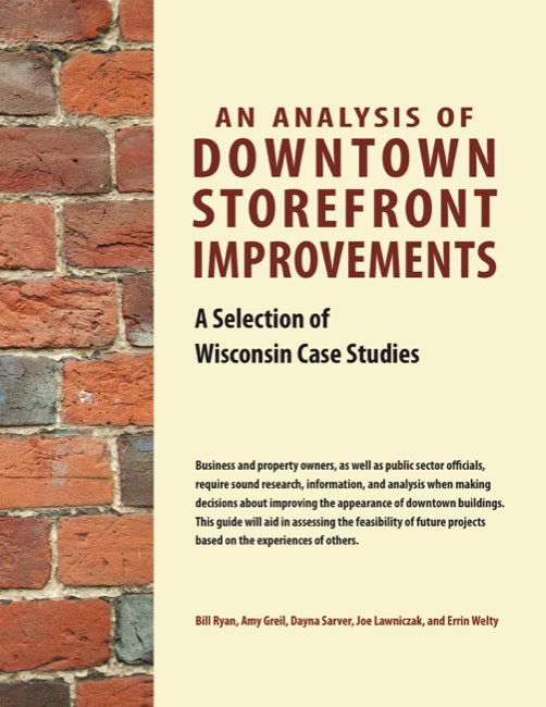An Analysis of Downtown Storefront Improvements: A Selection of Wisconsin Case Studies
