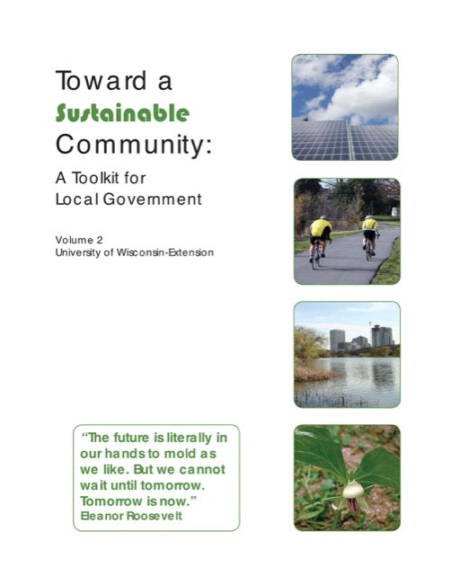 Toward a Sustainable Community: A Toolkit for Local Government (Vol. 2)