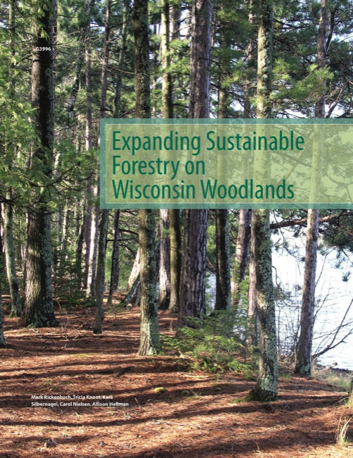 Expanding Sustainable Forestry on Wisconsin Woodlands