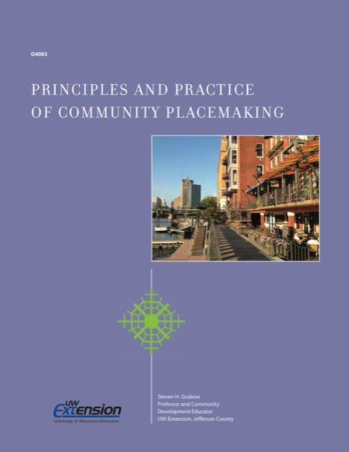 Principles and Practice of Community Placemaking