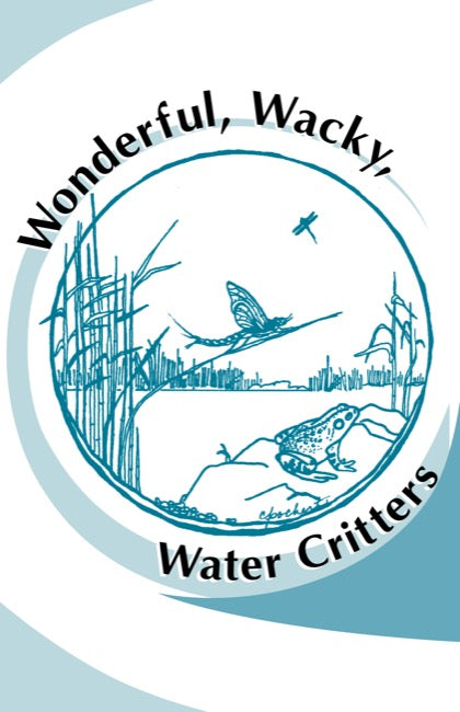 Wonderful, Wacky, Water Critters
