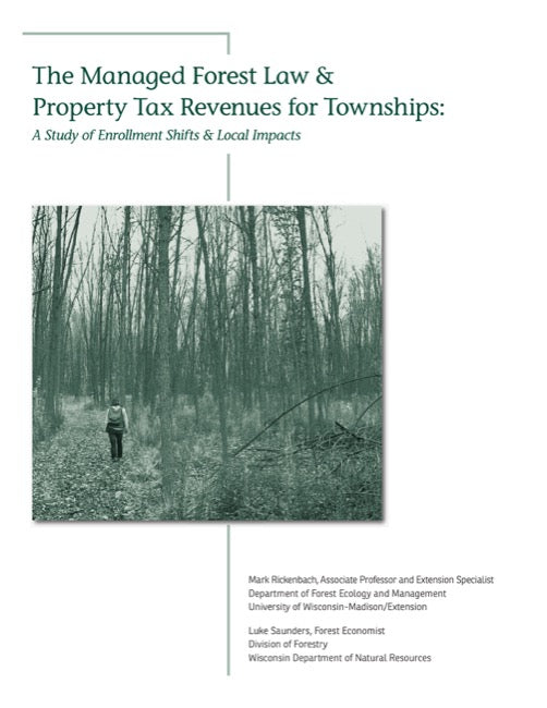 Managed Forest Law & Property Tax Revenues for Townships, The