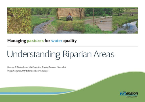 Managing Pastures for Water Quality: Understanding Riparian Areas