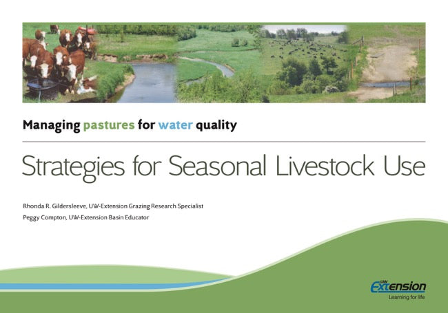 Managing Pastures for Water Quality: Strategies for Seasonal Livestock Use
