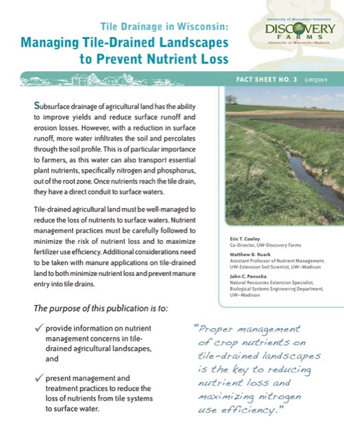 Tile Drainage in Wisconsin: Managing Tile-Drained Landscapes to Prevent Nutrient Loss