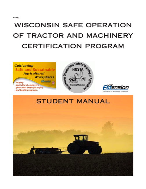 Wisconsin Safe Operation of Tractor and Machinery Certification Program