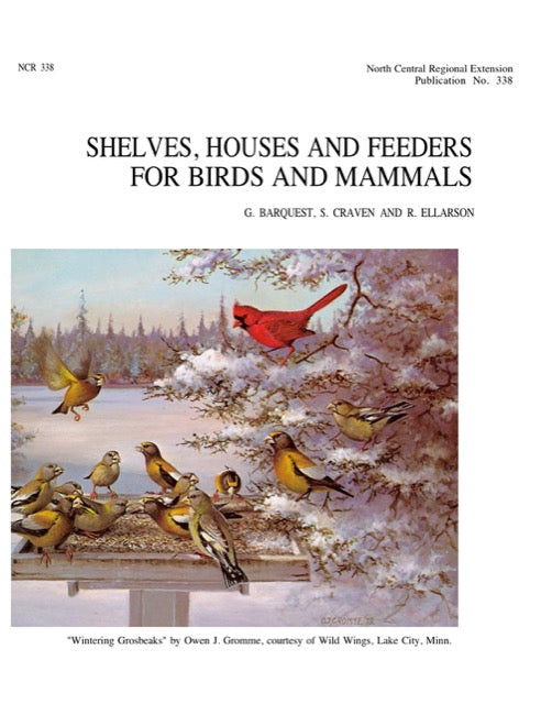 Shelves, Houses and Feeders for Birds and Mammals
