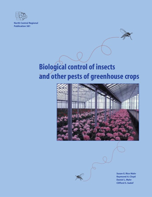 Biological Control of Insects and Other Pests of Greenhouse Crops