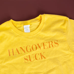 HANGOVERS SUCK - LADIES COTTON T-SHIRT YELLOW ON YELLOW
