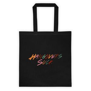 Hangovers Suck Classic Tote