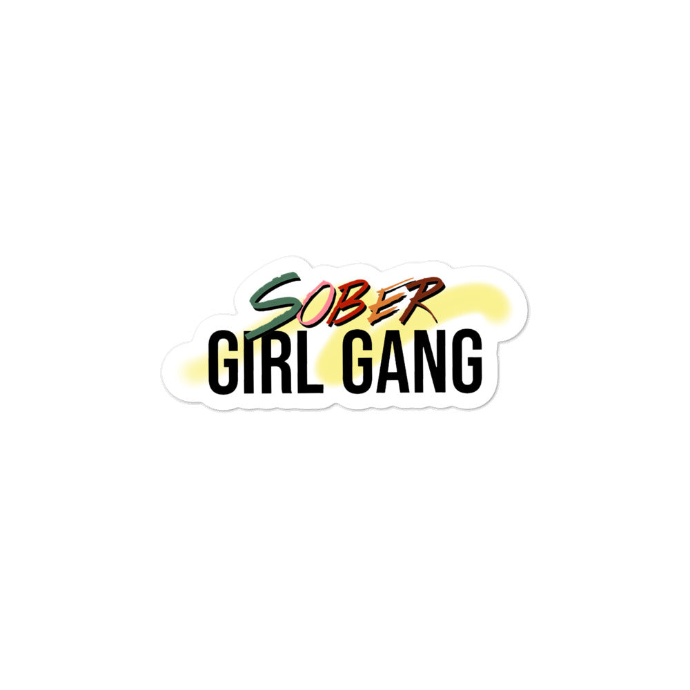 Sober girl gang Bubble-free stickers