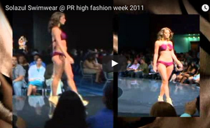 Solazul Swimwear @ PR High Fashion Week 2011