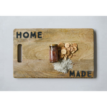 "Load image into Gallery viewer, Wood Cutting Board ""Home Made"""