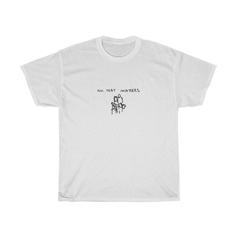 All That Matters Tee - Unisex