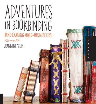 Book - Adventures in Bookbinding, Jeannine Stein