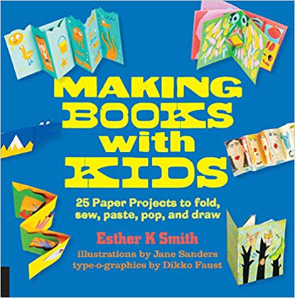 Book - Making Books with Kids, Esther Smith