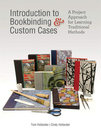 Book - Introduction to Bookbinding & Custom Cases, Tom & Cindy Hollander