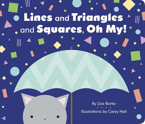 Board Book Lines and Triangles and Squares