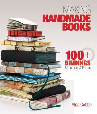 Book - Making Handmade Books, Alisa Golden