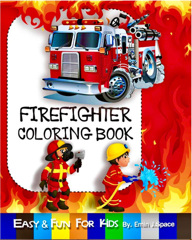 Easy & Fun Firefighter Coloring Book for Kids