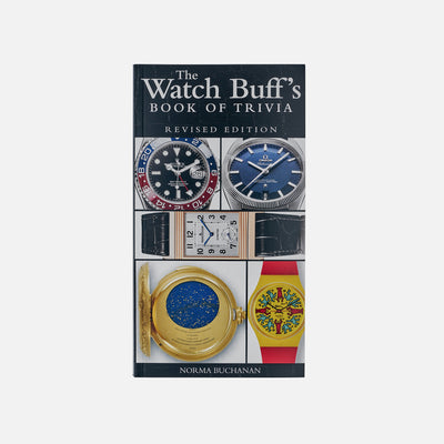 The Watch Buff's Book Of Trivia, Revised Edition