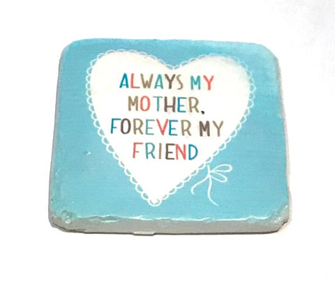 'Always My Mother' Coaster