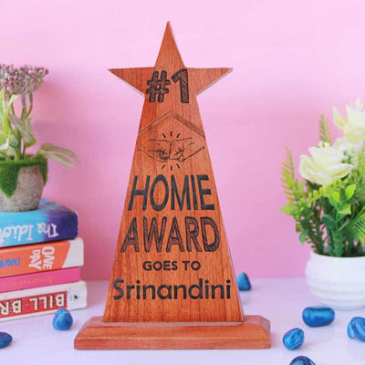 #1 Homie Star Trophy. A wooden trophy for your #1 homie. This best friend trophy makes great personalised gifts for friends. A custom award engraved with your best friend's name.