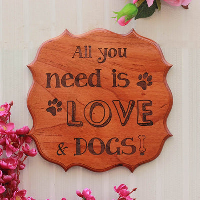 All You Need is Love & Dogs Wooden Sign for Dog Lovers - Wood Plaques - Gifts for Animal Lovers by Woodgeek Store