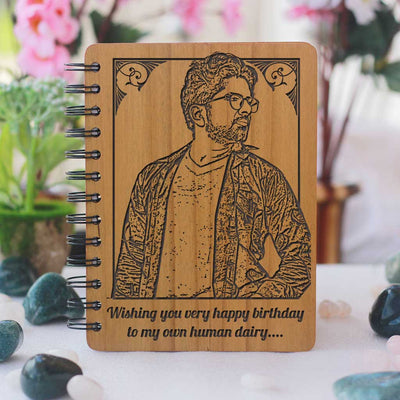 Wishing a very happy birthday to my own human diary! Happy birthday wishes for a friend e<strong>ngraved on wooden notebook as birthday gift. This personalised diary with photo is a special birthday gift for best friend. Buy birthday gifts online at Woodgeek Store.