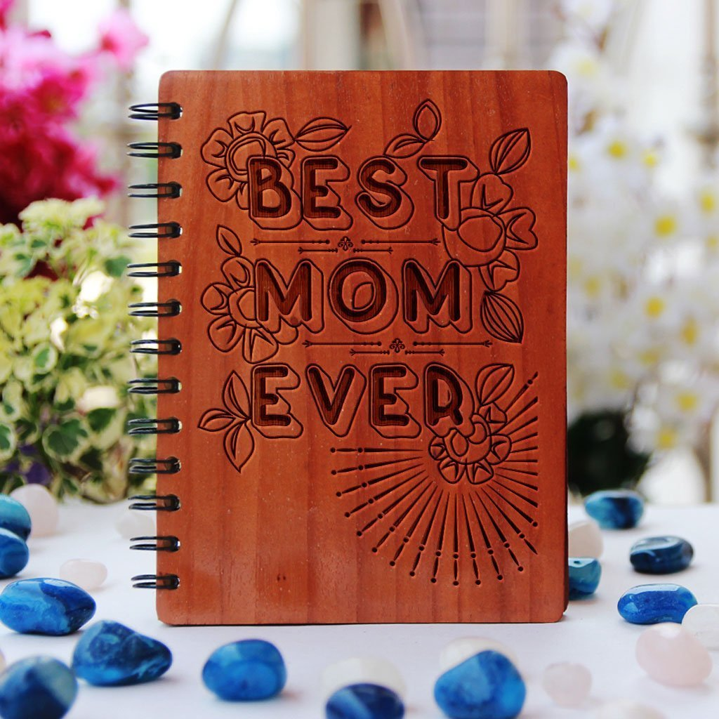Best Mom Ever - bamboo wood notebook - Gift for mothers