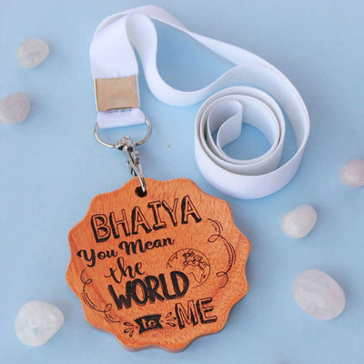 Bhaiya You Mean The World To Me Wooden Medal With Ribbon - This Custom Medal Can Be Presented As An Award For The Best Brother - These Unique Medals Make One Of The Best Gifts For Brother.