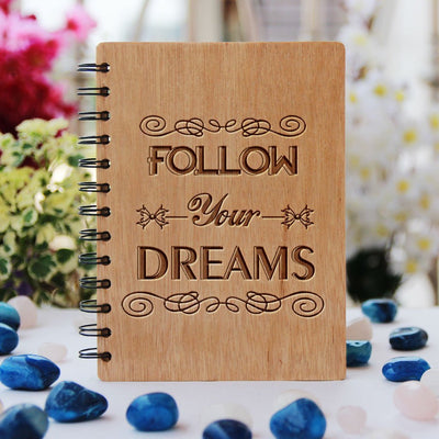 Inspirational Notebook - Follow Your Dreams Notebook - Bamboo Wood Notebook