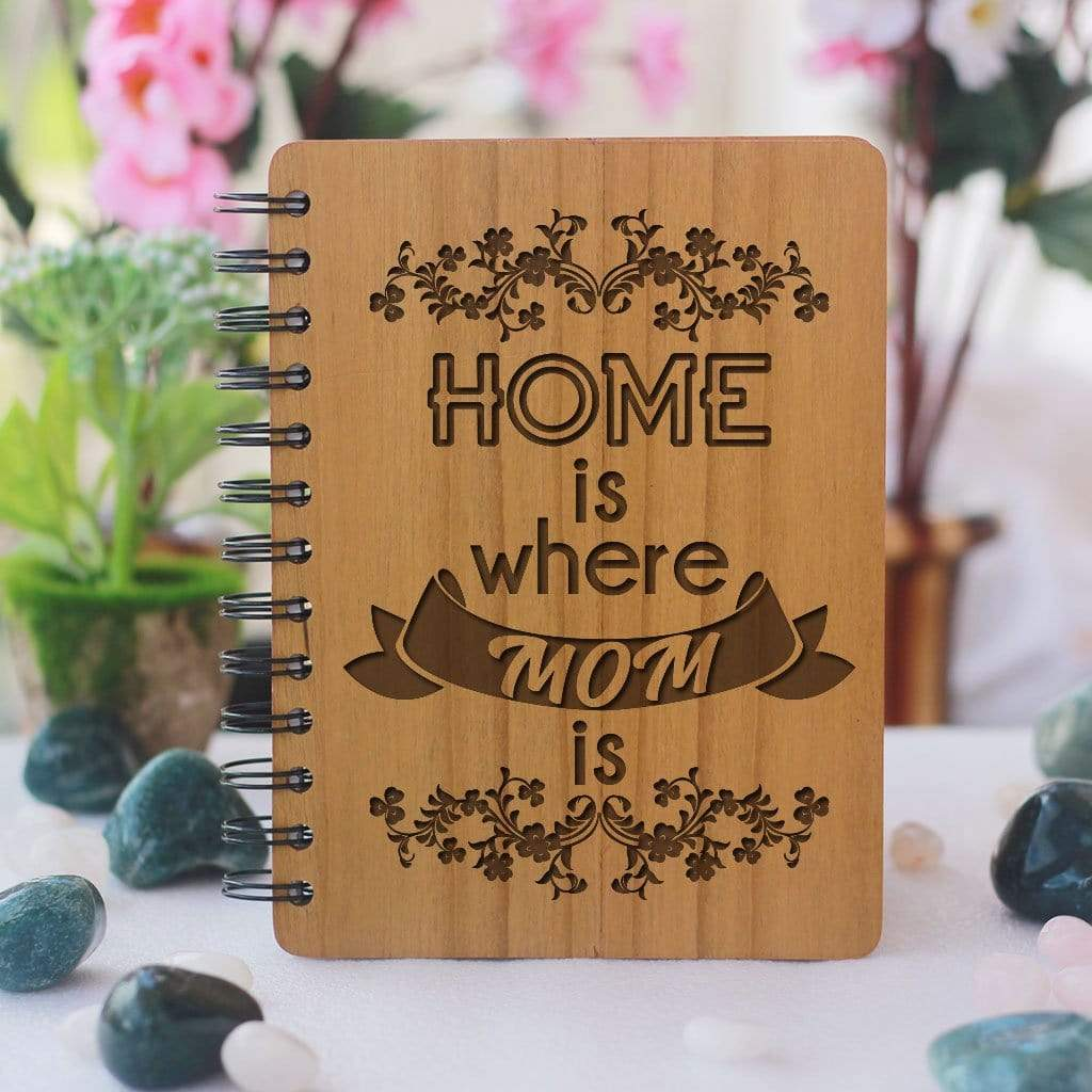 Home is where mom is - bamboo wood notebook woodgeekstore - Gifts for mother