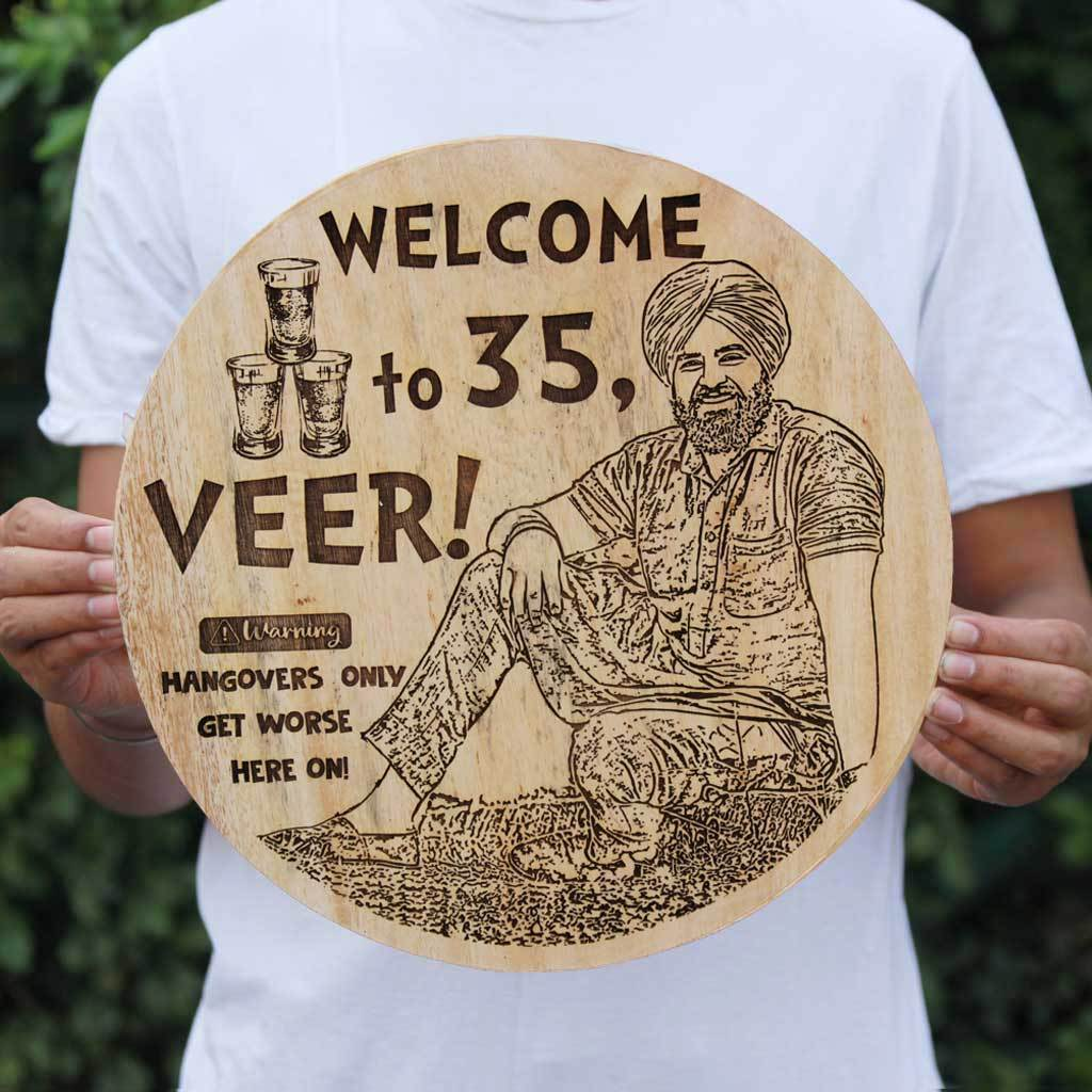 Hangovers Only Get Worse Here On: Funny Birthday Wishes Engraved On Wood. This Wood Engraved Photo Makes The Best Funny Birthday Gifts. This Personalized Photo Plaque Is Also A Great Photo Gift.