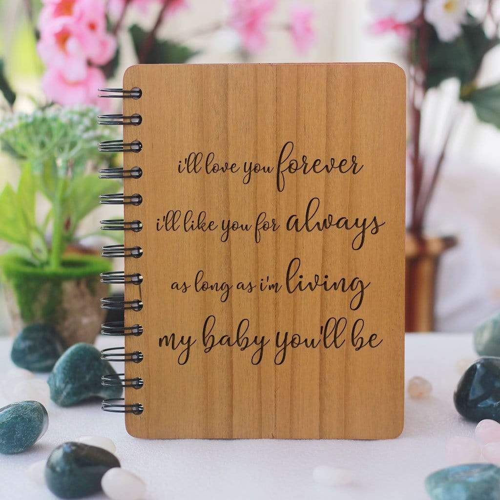 I'll love you forever - Personalized Wooden Notebook