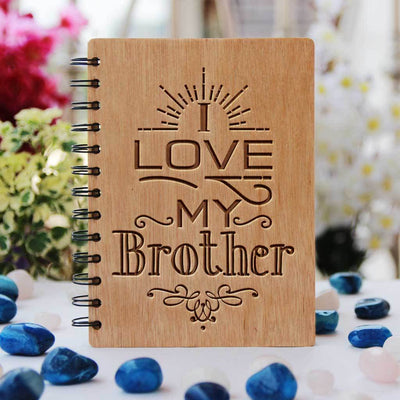 I Love My Brother Wooden Notebook. This Personalized Notebook Journal Is The Best Gift For Brother