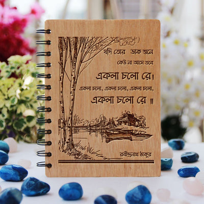Jodi Tor Dak Shune Keu Na Aashe Tobe Ekla Cholo Re Wooden Notebook - Quote By Radindranath Notebook Journal - Best Gifts For Poila Baishak Bengali New Year