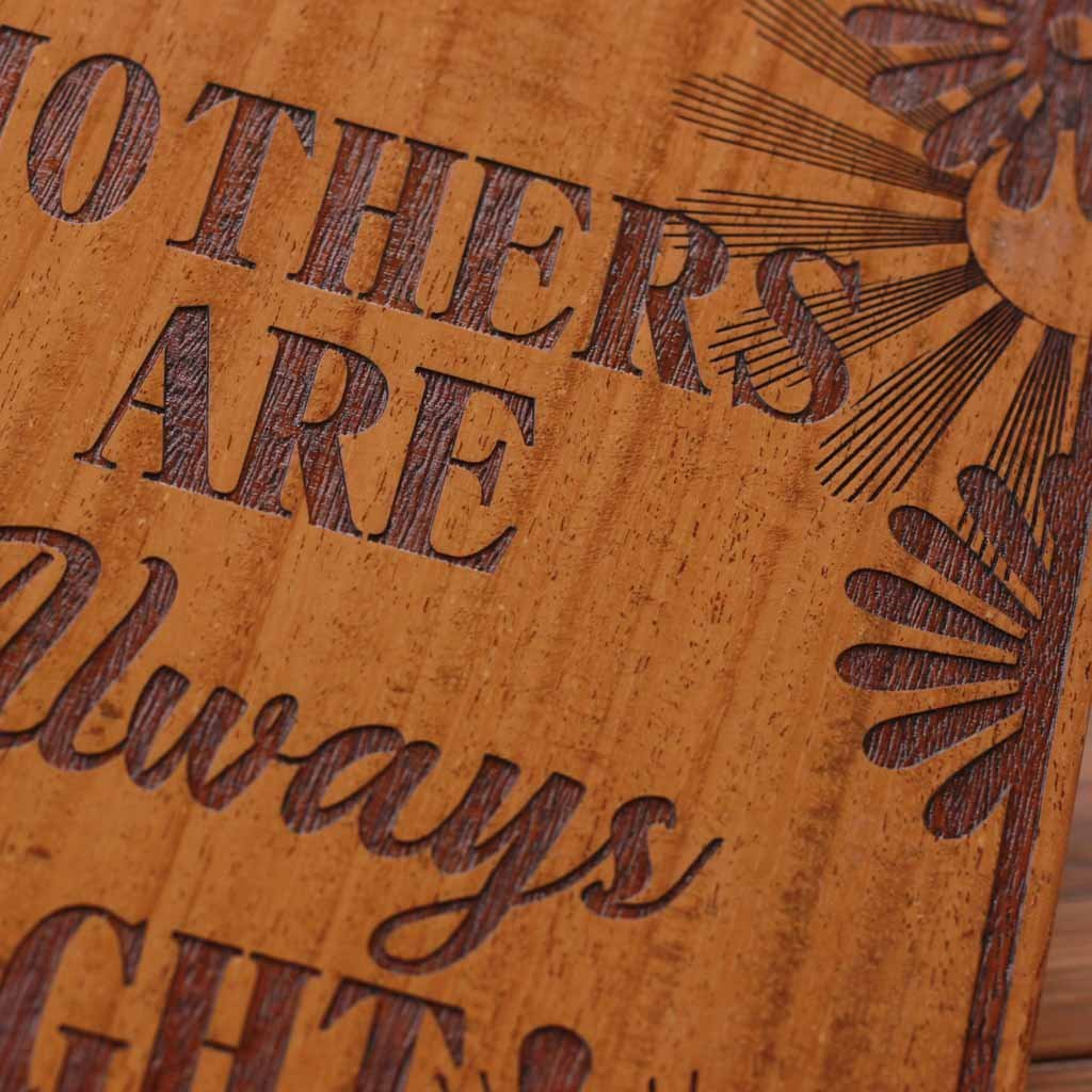 Mothers are always right | Carved Wall Posters | Gift for Mothers | Mother's Day Gifts | Woodgeek Store