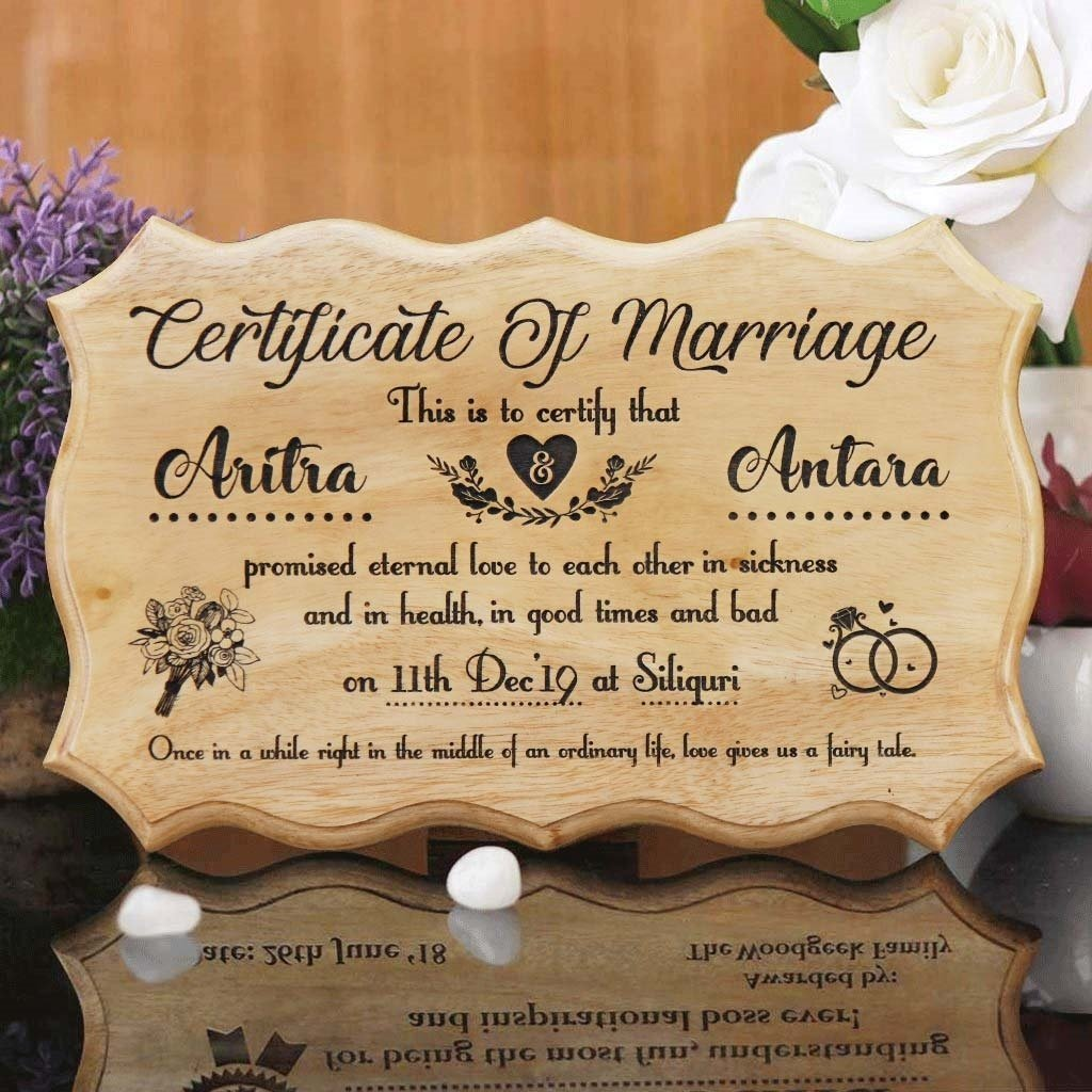 The best marriage gifts would be this personalized marriage certificate. This Custom Certificate Of Marriage makes good wedding gift ideas for bride and groom. This wooden marriage certificate is a great wedding gift for friend. Buy Personalized Wedding Gifts Online From The Woodgeek Store