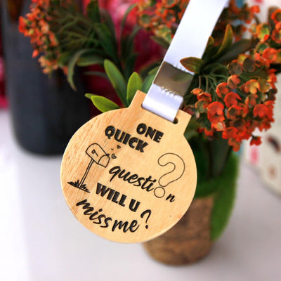 One quick question. Will You Miss Me?  - Wooden Medal. Cute Gifts For Boyfriend. Cute Gifts For Girlfriend. I Miss You Gifts