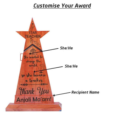 Star Teacher Wooden Trophy - Custom Trophies Engraved With Your Teacher's Name - This Award Standee Is A Great Personalised Gift For Teachers Day And One Of The Best Birthday Gifts For Her Or Him.