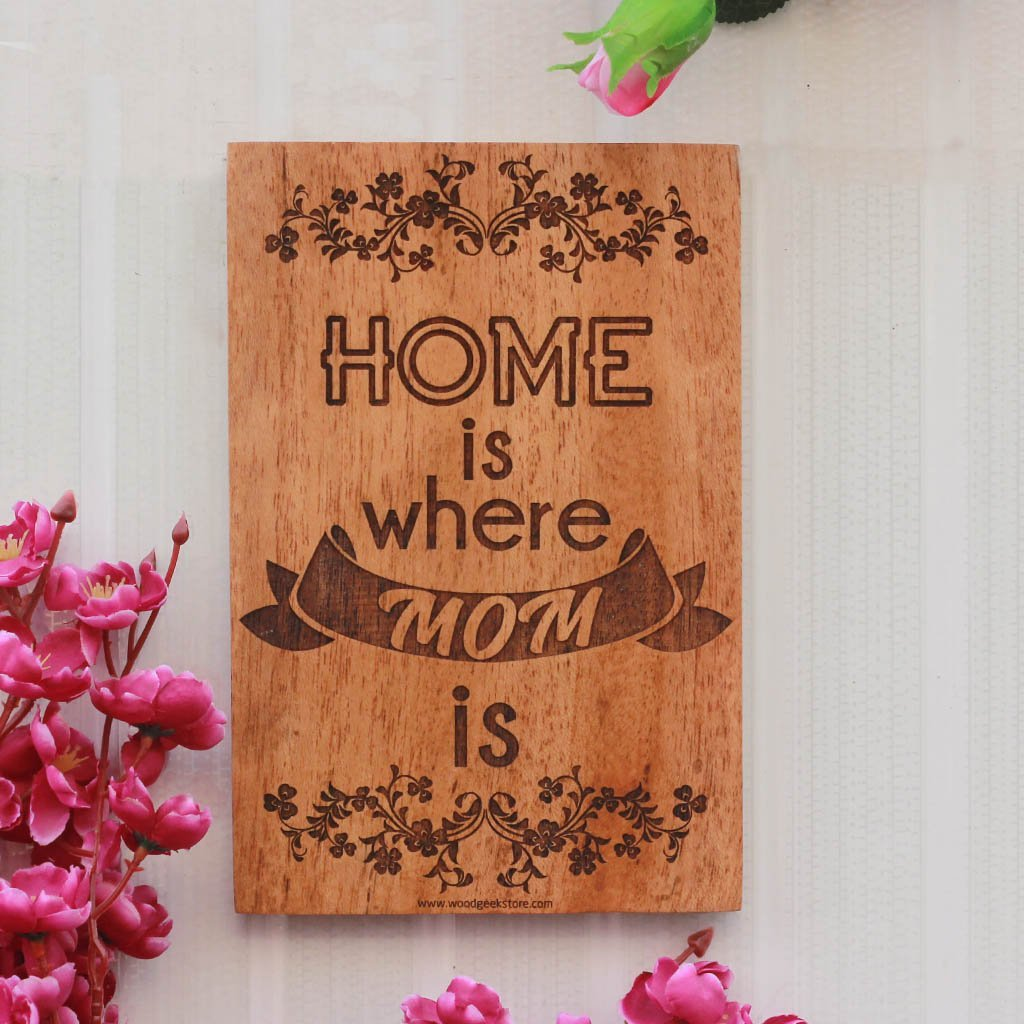 Home Is Where Mom Is Wood Carved Sign - Wooden Sign With Saying - Unique Gifts for Mom for Mother's Day by Woodgeek Store