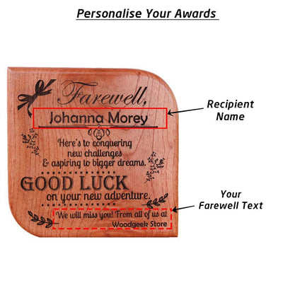 Farewell message to colleague or farewell message to a friend engraved on a wooden plaque. A custom goodbye message and farewell wishes award plaque makes the best farewell gift for employees or friends.