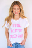 Delete My Screenshots Tee