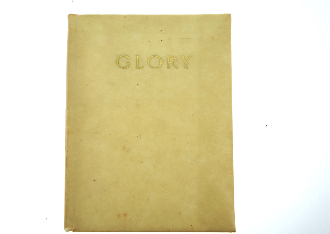 Glory, A Tale That Is Told, Series Of Prose