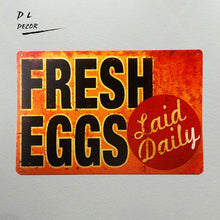 Load image into Gallery viewer, SIGN Fresh Eggs  Metal Decor Art Chicken Coop Kitchen