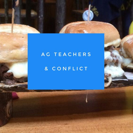 2 Main Reasons Ag Teachers Have Conflict at School